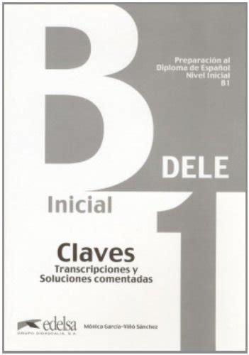 libro preparacion dele claves libro nueva preparacion dele b1 inicial claves per le scuole superiori di m 243 nica garc 237 a vi 241 243