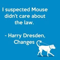 Changes Dresden Files 1000 images about the dresden files on