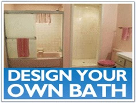 Design Your Own Bath Bathroom Renovation Ideas