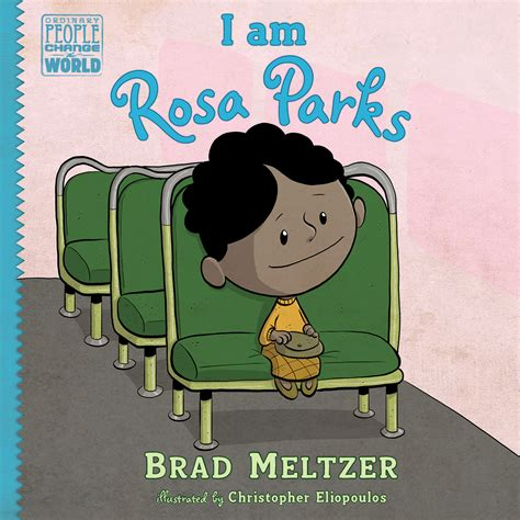 who am i books i am rosa parks brad meltzer rosa parks book
