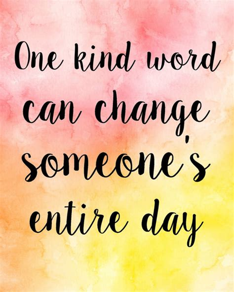 printable quotes about change one kind word can change someones entire day quote