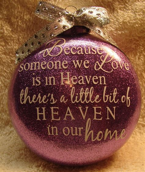 in heaven ornament because someone we is in heaven ornament on storenvy