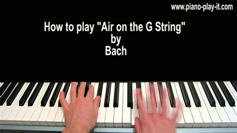 bach air on the g string piano tutorial air on the g string piano tutorial by bach