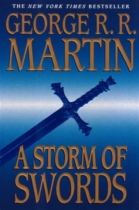 a storm of swords a storm of swords book three of a song of ice and fire game of thrones george r r martin