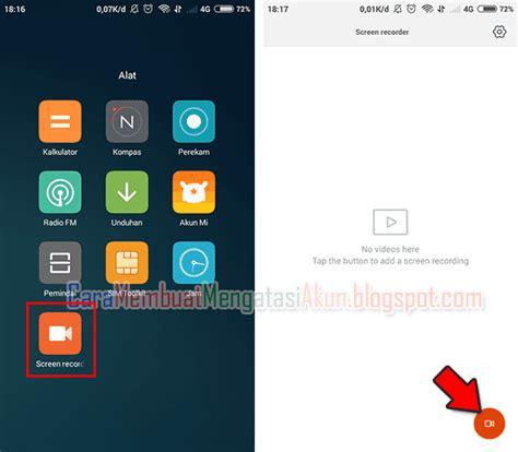 membuat xiaomi 4g cara menggunakan fitur baru screen recorder di xiaomi note 4g