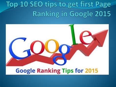 seo strategies for new website 2015 best seo service top 10 seo tips to get first page ranking in google 2015