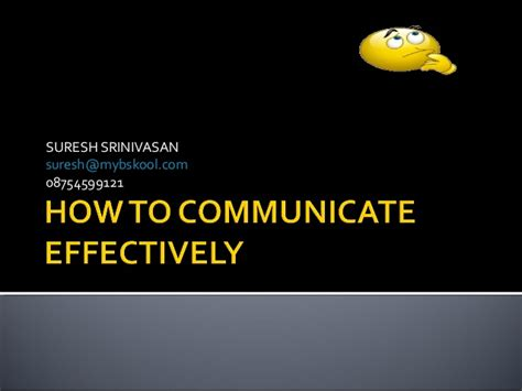 How To Do Mba Effectively by How To Communicate Effectively From Mybskool Mini