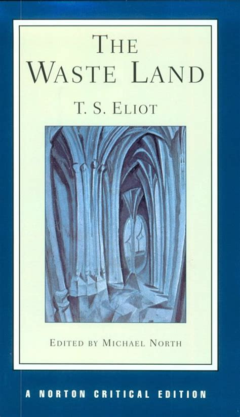 libro the waste land norton t s eliot the waste land avaxhome