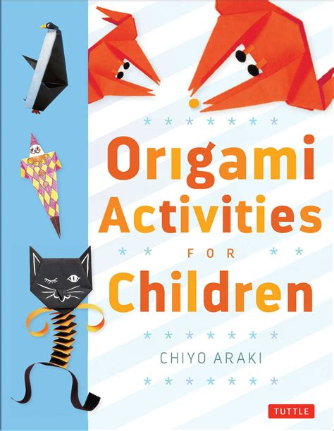 Origami Activities - origami activities for children book by chiyo araki