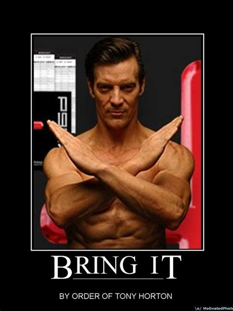 Tony Horton Meme - how to p90x your job search a sales guy recruiting