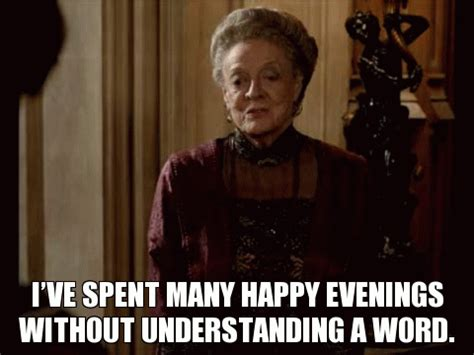 'downton abbey': best dowager countess gifs for maggie