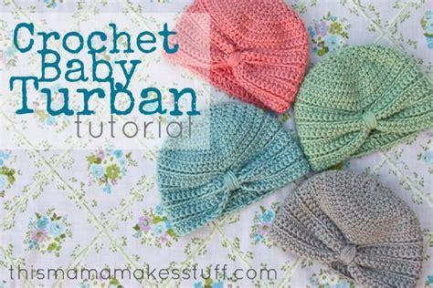 tutorial buat turban baby crochet baby turban tutorial crochet diy crochet