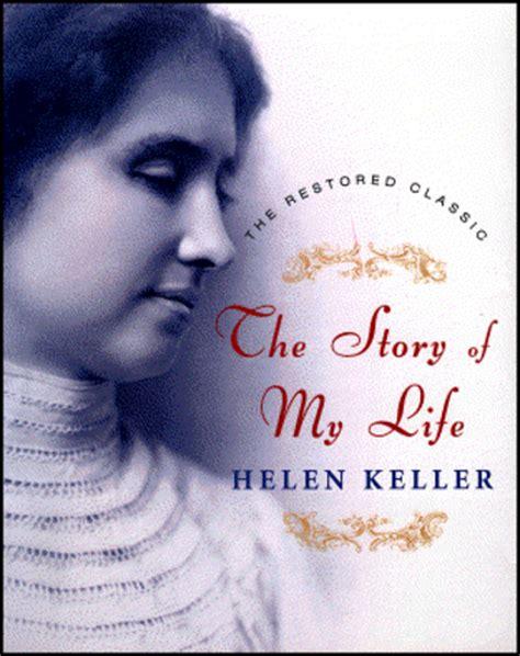 biography of helen a keller helen keller s life story timeline timetoast timelines