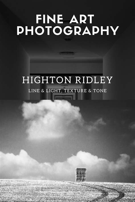 Black & White Fine Art Photography of Highton Ridley