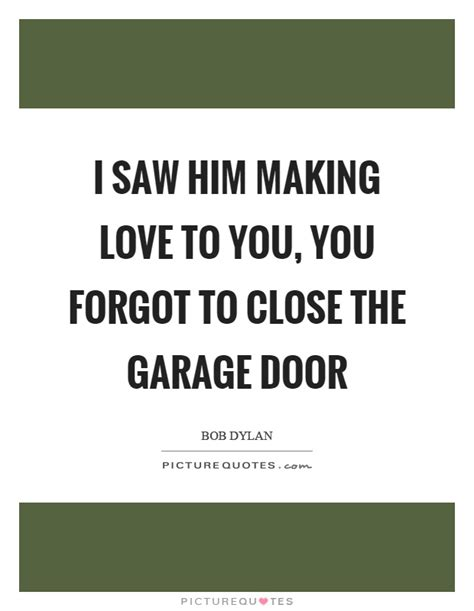 Garage Door Quotes Quotes Sayings Picture Quotes