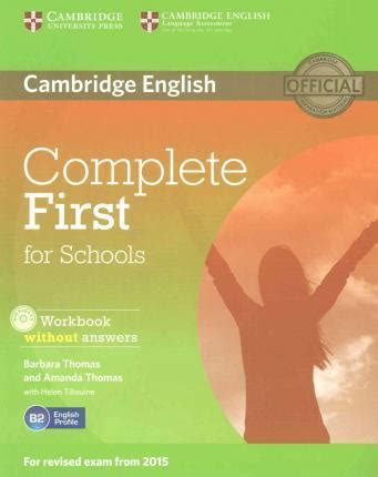 complete first workbook without complete first for schools student s pack student s book without answers with cd rom workbook