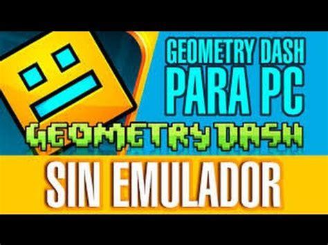 jugar geometry dash full version sin descargar como descargar el geometry dash 1 93 sin emulador para