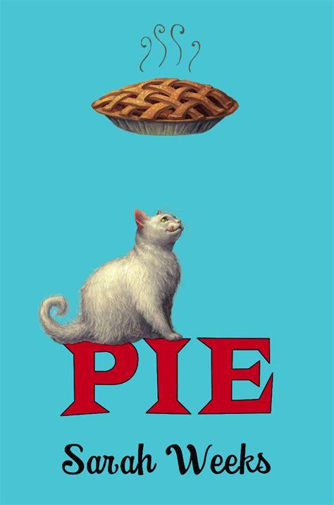 word pie books review pie by weeks slatebreakers