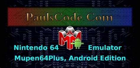 mupen64plus apk mupen64plus ae n64 emulator v1 0 1 0 android apk prolearners