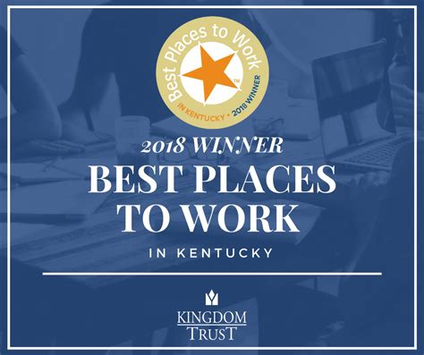 best place to work kingdom trust named one of the best places to work in