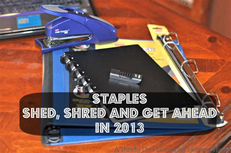 Shed And Shred by Staples Shed Shred And Get Ahead A Thrifty
