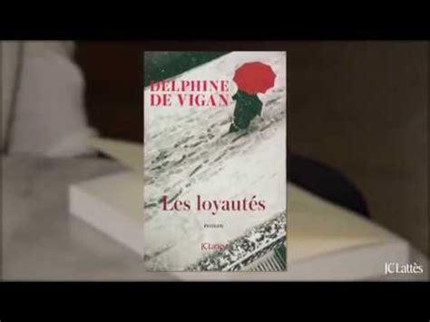 les loyauts roman 9782709661584 no et moi delphine de vigan babelio