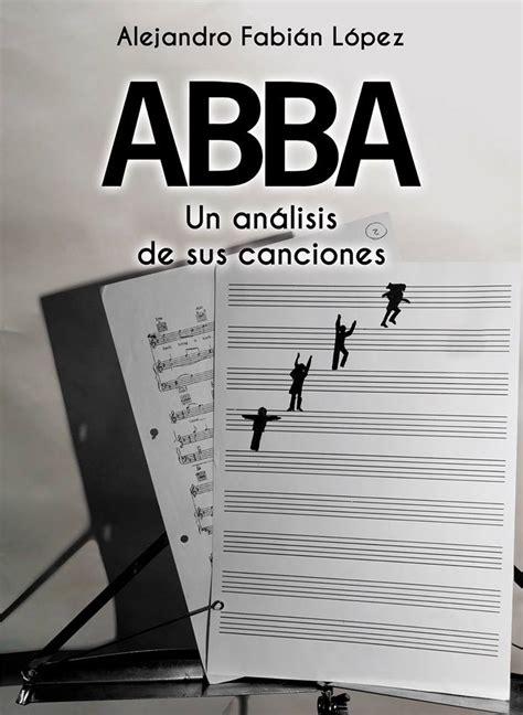 letras de abba letras de canciones de abba abba una an 225 lisis de sus canciones