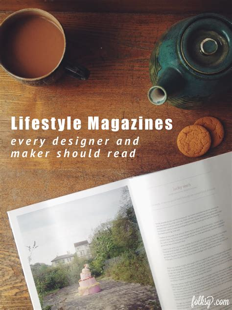 best lifestyle magazine must read lifestyle magazines for designers makers and