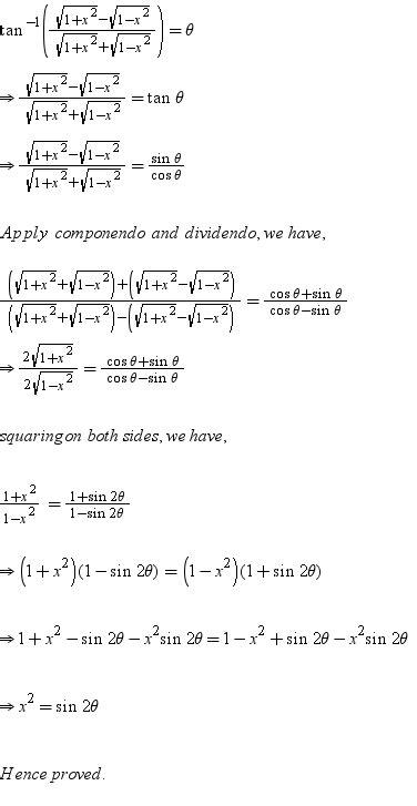 If tan-1{root (1+x2) - root(1-x2)}/{ root (1+x2) +root (1