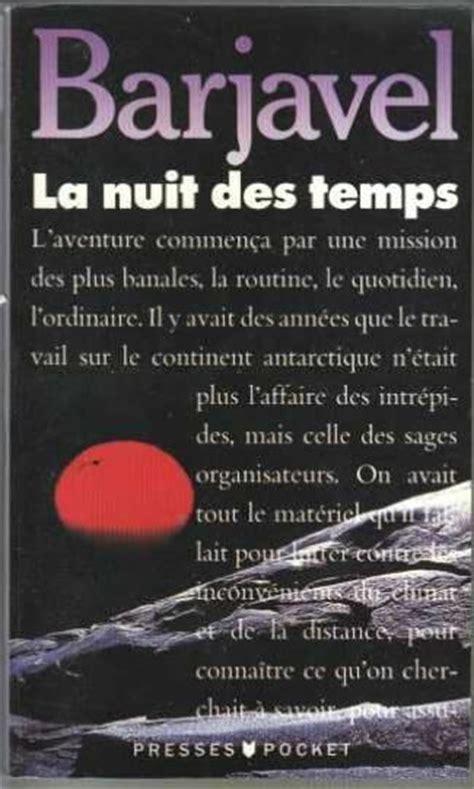 libro la nuit des temps livre la nuit des temps ren 233 barjavel acheter occasion septembre 1989