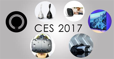 tech and gadgets ces 2017 preview new gadgets and tech to expect