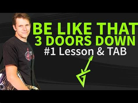 Songs By 3 Doors by 3 Doors Guitar Lessons How To Play Your Favourite