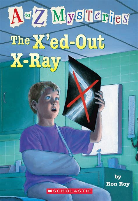 xed out the x ed out x ray by ron roy scholastic