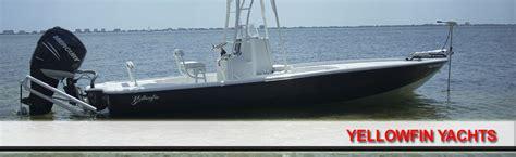 yellowfin boat financing yellowfin yachts rockport marine inc texas