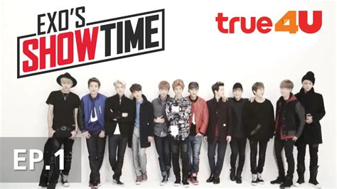 film exo showtime exo s showtime full episode 1 official by true4utv