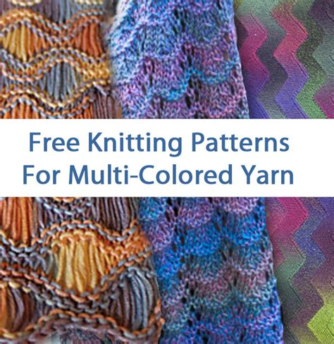 variegated yarn patterns knitting multi colored yarn free knitting patterns in the loop