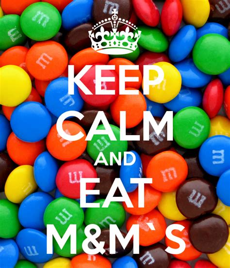 m s keep calm and eat m m s poster tt keep calm o matic