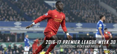 epl preview english premier league predictions week 17 kiziplayfriv info