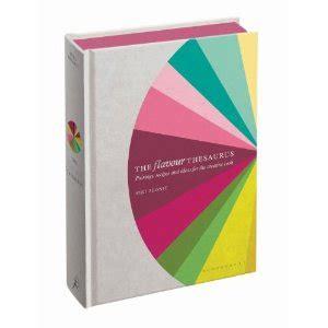 section thesaurus the flavour thesaurus by niki segnit fairfieldbooks on
