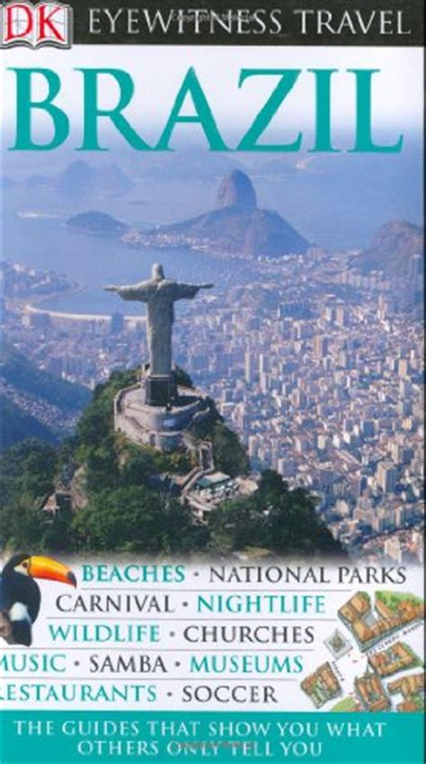 dk eyewitness travel guide brazil books dk eyewitness travel guides brazil viaggi panorama auto