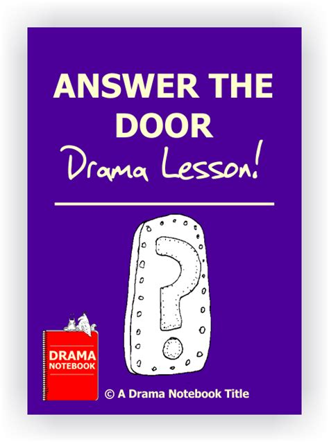 Answer The Door by 75 No Prep Drama Lessons Drama Notebook