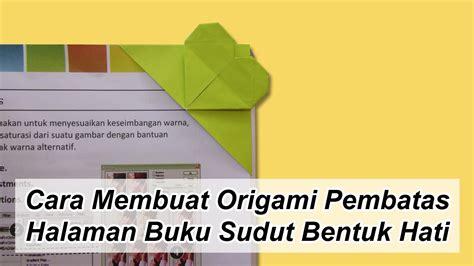 cara membuat hardcover buku yasin cara membuat origami pembatas halaman buku sudut bentuk