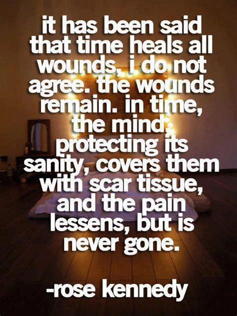 Quotes About Time Not Healing All Wounds