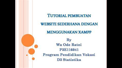 tutorial pembuatan web gratis tutorial pembuatan website sederhana menggunakan xampp