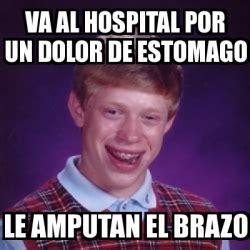 Va Memes - meme bad luck brian va al hospital por un dolor de