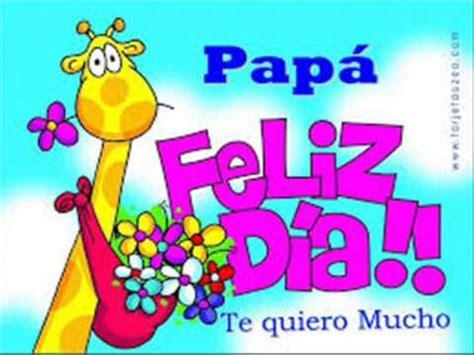 imagenes dios te bendiga papa feliz d 237 a papi dios te bendiga youtube