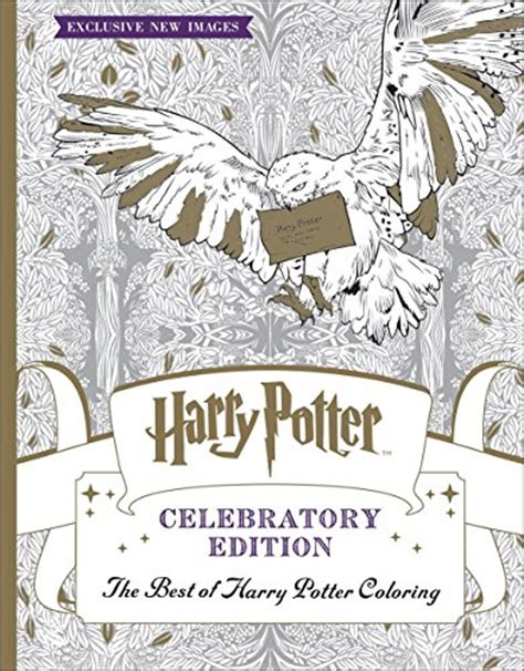 harry potter colouring book for grown ups the best of harry potter coloring book celebratory edition