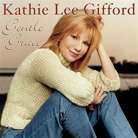kathie lee gifford albums gentle grace kathie lee gifford songs reviews