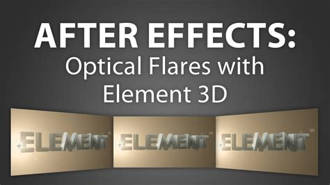 tutorial after effects optical flares after effects how to use optical flares with element 3d
