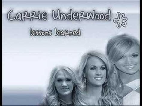 lessons learned carrie underwood carrie underwood lessons learned youtube